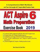ACT Aspire 6 Math Preparation Exercise Book
