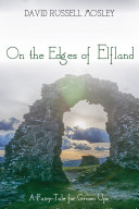 On the Edges of Elfland