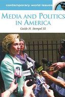 Media and Politics in America