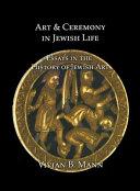 Art   Ceremony in Jewish Life