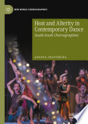 Heat and Alterity in Contemporary Dance