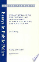 China's response to the downfall of Communism in Eastern Europe and the Soviet Union