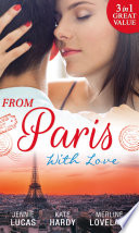 From Paris With Love  The Consequences of That Night   Bound by a Baby   A Business Engagement