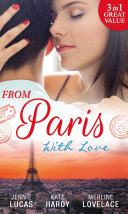 From Paris With Love: The Consequences of That Night / Bound by a Baby / A Business Engagement