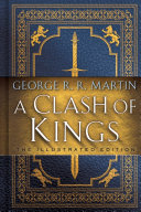 A Clash Of Kings The Illustrated Edition Book