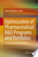 Optimization of Pharmaceutical R&D Programs and Portfolios