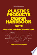 Plastics Products Design Handbook