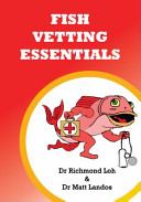Fish Vetting Essentials