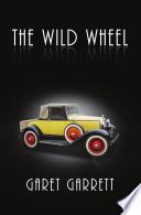 The Wild Wheel