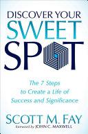 Discover Your Sweet Spot Pdf/ePub eBook