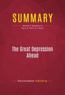 Summary  The Great Depression Ahead