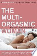 The Multi-Orgasmic Woman