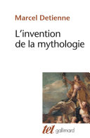 L'Invention de la mythologie [Pdf/ePub] eBook