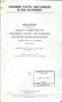 Children  Youth  and Families in the Southwest