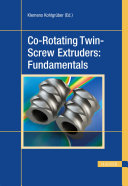 Co Rotating Twin Screw Extruders  Fundamentals Book