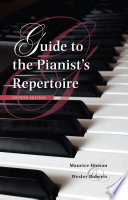 Guide to the Pianist s Repertoire  Fourth Edition Book PDF