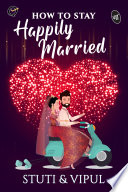 How to Stay Happily Married