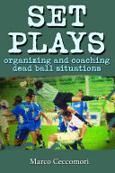Set Plays: Organizing and Coaching Dead Ball Situations Pdf/ePub eBook