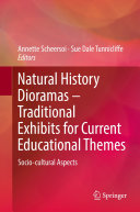 Natural History Dioramas     Traditional Exhibits for Current Educational Themes