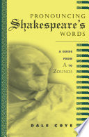 Pronouncing Shakespeare s Words