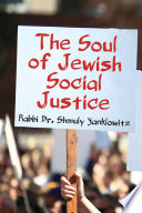 The Soul of Jewish Social Justice