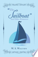 The Sailboat  and Other Romances