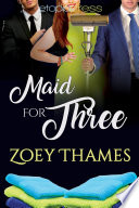 Maid for Three