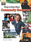 Life Skills Literacy: Things to Know about Community Resources