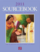 Sourcebook for Sundays  Seasons  and Weekdays 2011