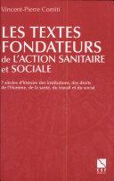 Les textes fondateurs de l'action sanitaire et sociale
