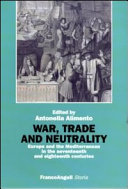 War, Trade and Neutrality