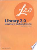 Library 2 0 Initiatives in Academic Libraries Book