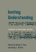 Inviting Understanding