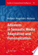 Advances In Semantic Media Adaptation And Personalization Book PDF