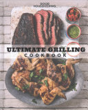 Good Housekeeping Ultimate Grilling Cookbook