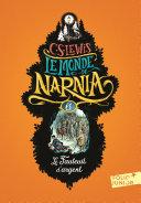 Le Monde de Narnia (Tome 6) - Le fauteuil d'argent
