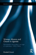 Women, Mission and Church in Uganda