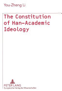 The Constitution of Han academic Ideology
