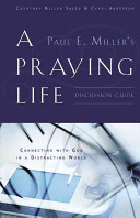 A Praying Life Discussion Guide