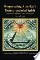 Resurrecting America's Entrepreneurial Spirit