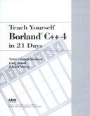 Teach Yourself Borland C   4 in 21 Days