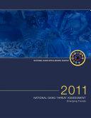 2011 National Gang Threat Assessment