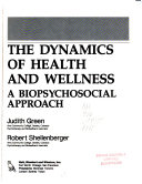 The Dynamics of Health and Wellness
