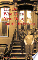 The Boy Who Lives Next Door  And All His Friends