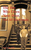 The Boy Who Lives Next Door, And All His Friends