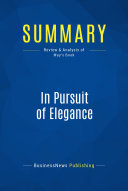 Summary  In Pursuit of Elegance