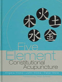 Cover of Five Element Constitutional Acupuncture