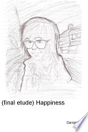 Final Etude Happiness