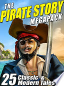 Read Online The Pirate Story Megapack Epub