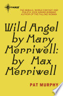 Wild Angel by Mary Merriwell  by Max Merriwell